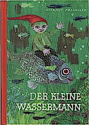 Der kleine Wassermann.: Otfried Preußler