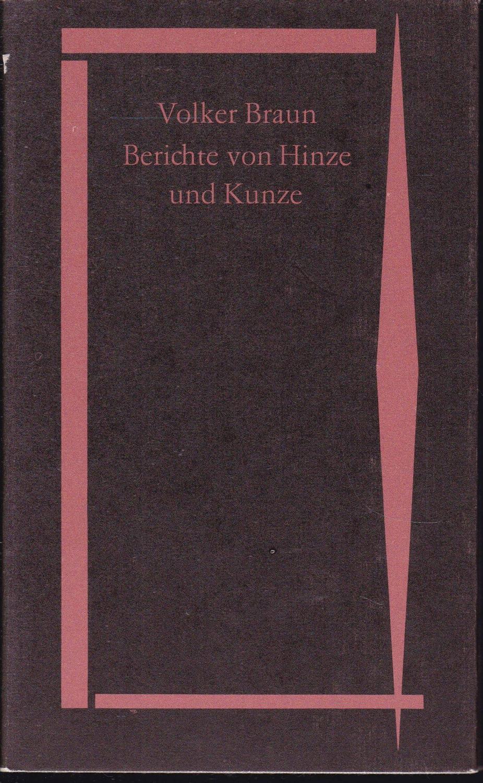 Berichte von Hinze und Kunze. Miniaturen: Braun, Volker