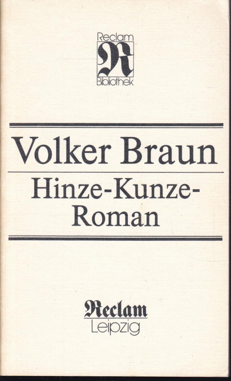 Hinze-Kunze-Roman (= Reclam-Bibliothek): Braun, Volker