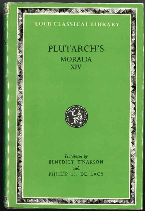 Moralia: v. 14 (Loeb Classical Library) - Plutarch