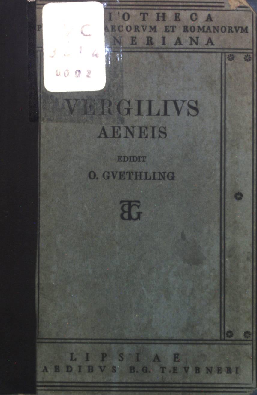 P. Vergilius Maro, Tom. II Aeneis.: Güthling, Otto: