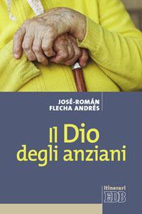 Il Dio degli anziani: José-Roman Flecha