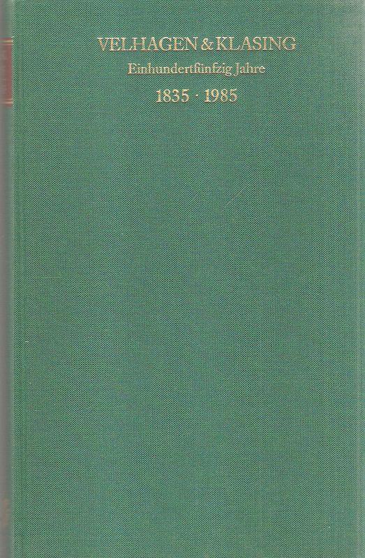 Velhagen & Klasing einhundertfünfzig Jahre : 1835: Meyer, Horst: