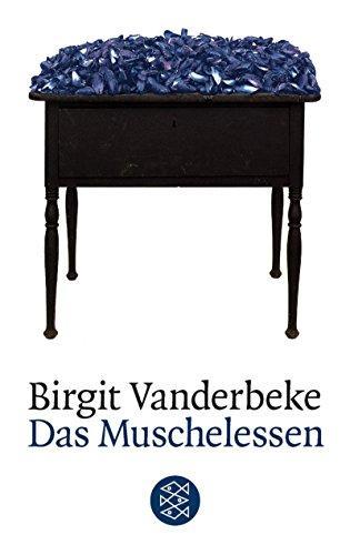 Das Muschelessen : Erzählung. Birgit Vandebeke / Fischer ; 13783 - Vanderbeke, Birgit