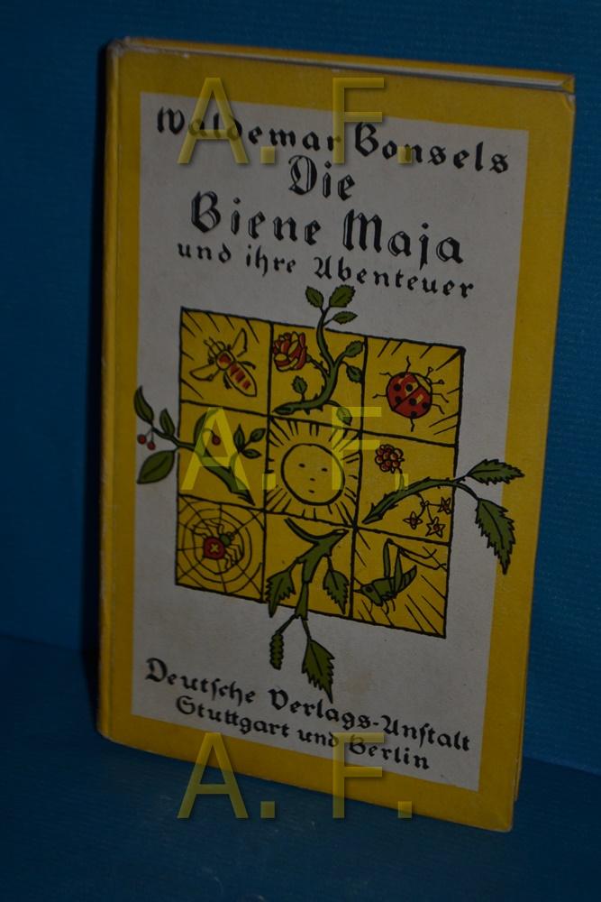 Die Biene Maja und ihre Abenteuer: Bonsels, Waldemar: