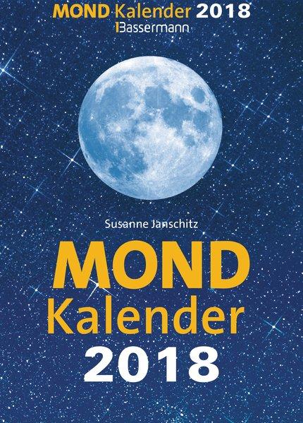 Mondkalender 2018: Janschitz, Susanne: