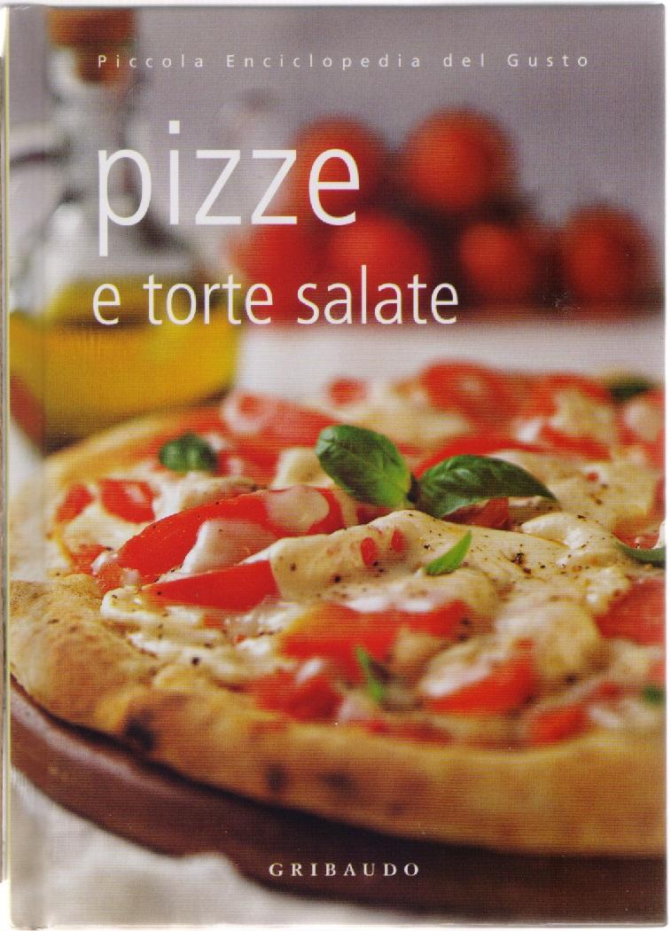 Pizze e torte salate De Lauro Silvana - De Lauro, Silvana