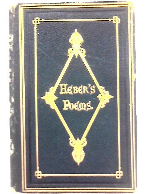 The Poetical Works of Reginald Heber: Reginald Heber