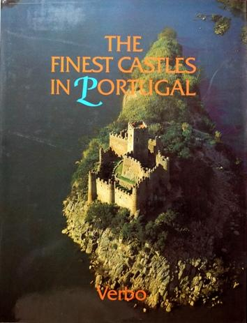 The Finest Castles in Portugal - Gil Julio