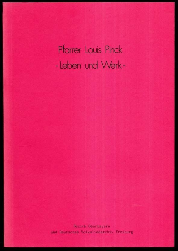 Pfarrer Louis Pinck (1873 1940). Leben und Werk.: Holzapfel, Otto, Eva