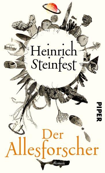 Der Allesforscher: Roman: Steinfest, Heinrich: