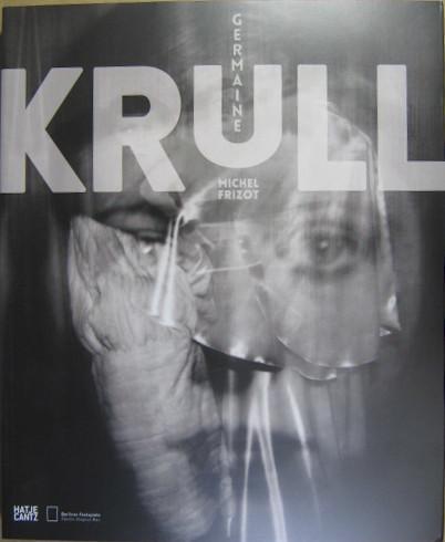 Germaine Krull.: Krull. - Frizot,