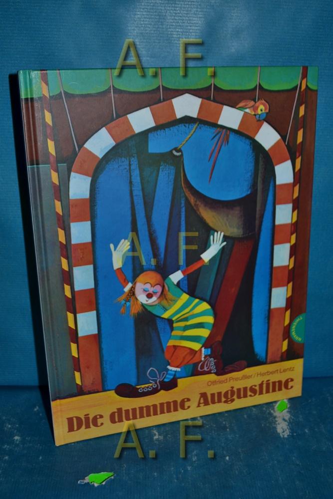 Die dumme Augustine. Bilder von Herbert Lentz: Preußler, Otfried und
