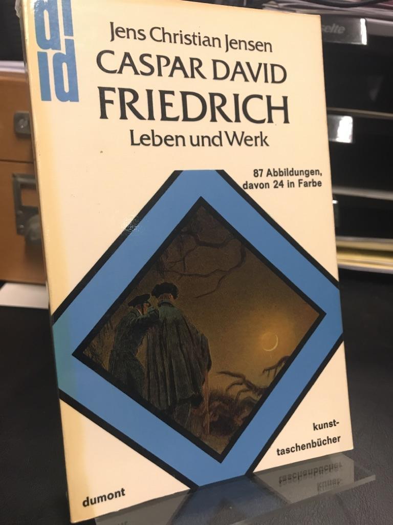 Caspar David Friedrich. Leben und Werk. Mit: Jensen, Jens Christian: