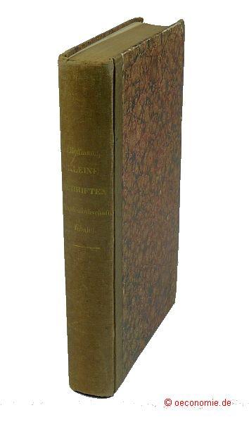 Sammlung kleiner Schriften staatswirthschaftlichen Inhalts.: Hoffmann, J(ohann) G(ottfried)