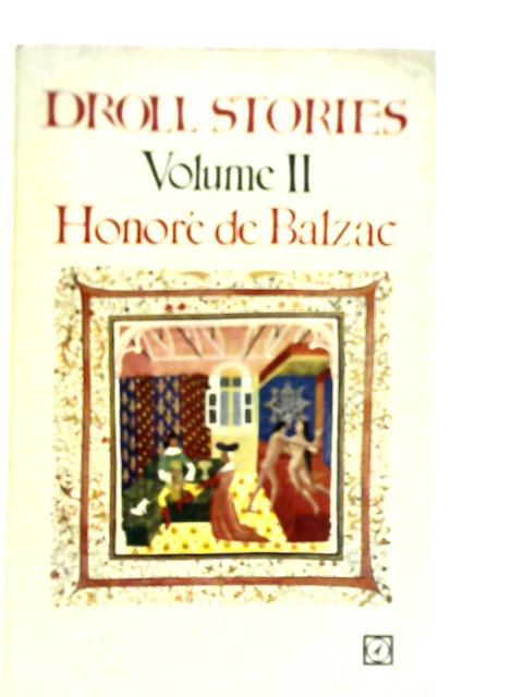 Droll Stories Volume II: Honore de Balzac