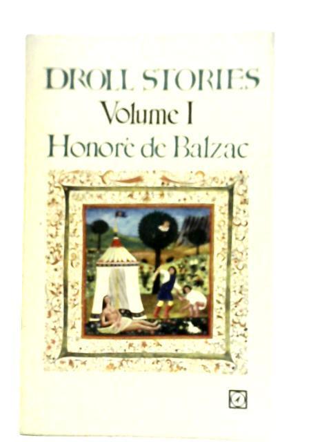 Droll Stories Volume I: Honore de Balzac