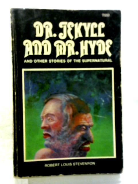 Dr Jekyll and Mr Hyde: Robert Louis Stevenson