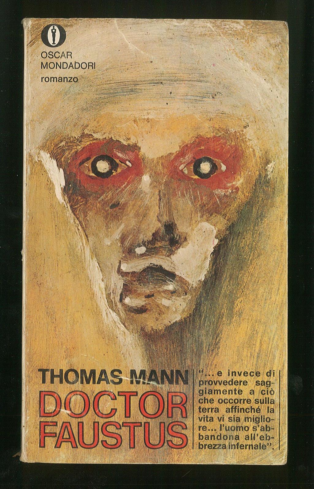 Doktor Faustus: Mann Thomas