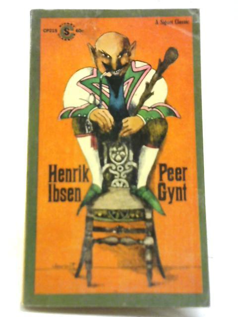Peer Gynt: Henrik Ibsen