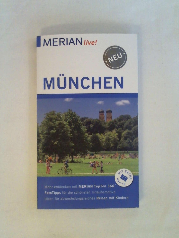 MERIAN live! Reiseführer München: Mit Extra-Karte zum: Annette Rübesamen -