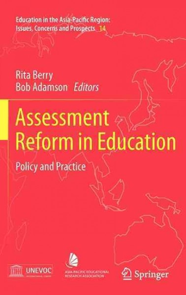 Assessment Reform in Education : Policy and Practice - Adamson, Bob (edt); Berry, Rita (edt)