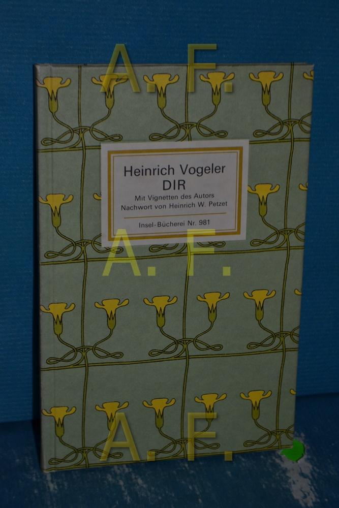 Dir : Gedichte. Mit Vignetten d. Autors: Vogeler, Heinrich: