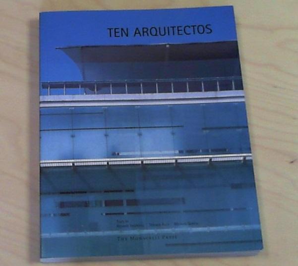 Ten Arquitectos: Enrique Norten and Bernardo Gomez-Pimienta (Works in Progress) - Norten, Enrique