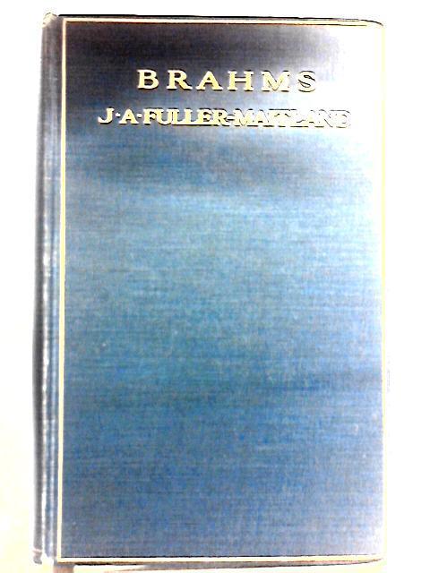 Brahms: J. A. Fuller-Maitland
