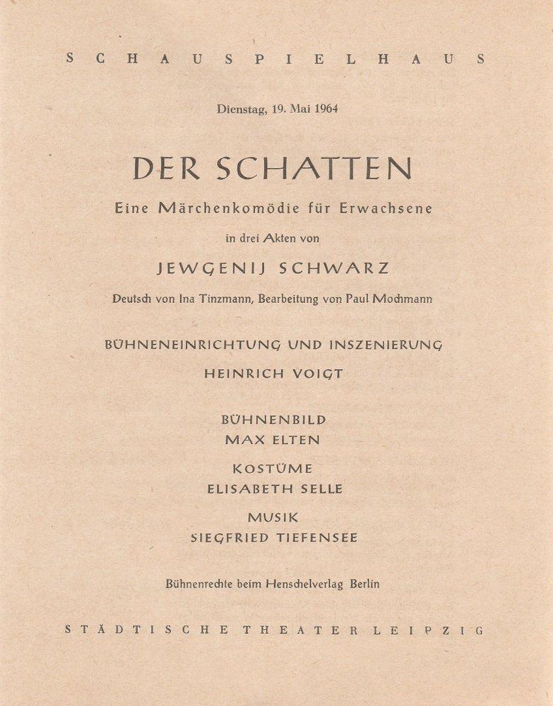 Programmheft Jewgenij Schwarz DER SCHATTEN 19. Mai: Städtische Theater Leipzig