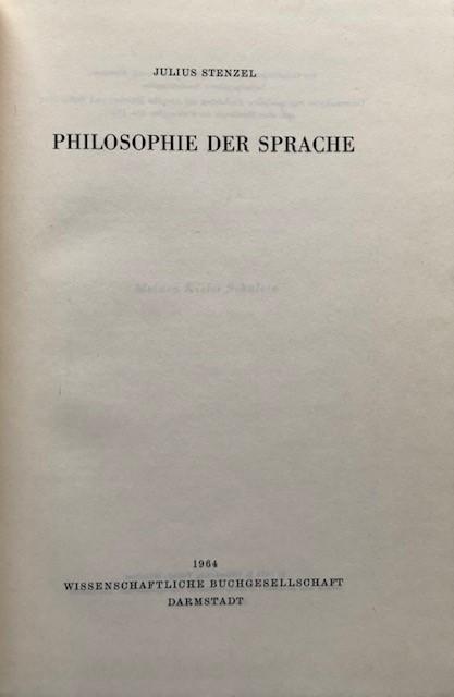 Philosophie der Sprache.: Stenzel, Julius.