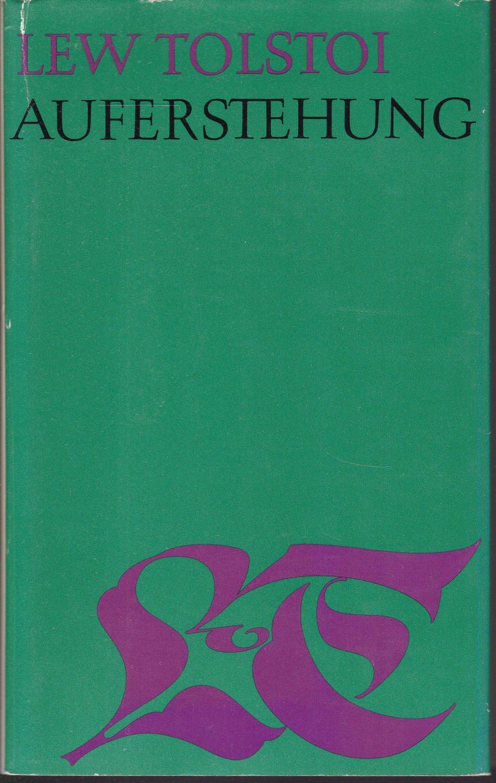Auferstehung (= Gesammelte Werke in zwanzig Bänden.: Tolstoi, Lew