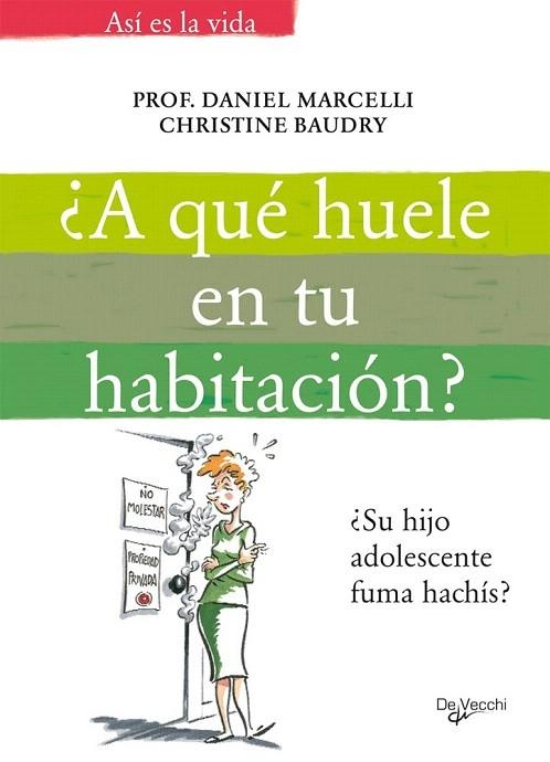 A QUÉ HUELE EN TU HABITACIÓN? - Daniel / Baudry Marcelli