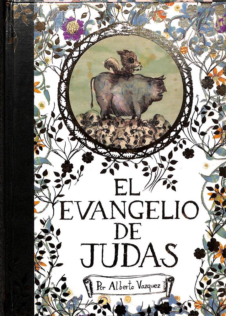 EL EVANGELIO DE JUDAS - Alberto Vazquez