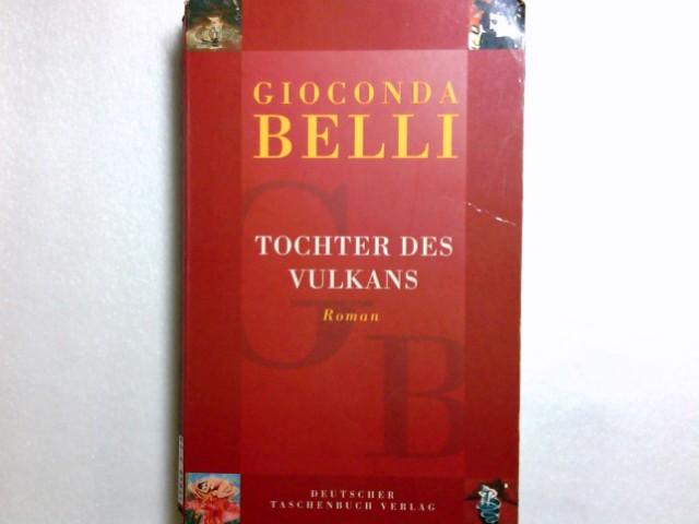 Tochter des Vulkans: Roman (Geschenkbuch-Ausstattung) (dtv Literatur) - Belli, Gioconda