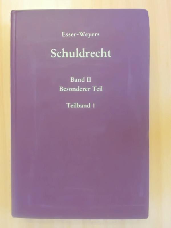 Schuldrecht Band II Besonderer Teil. Teilband 1: Weyers, Hans-Leo und