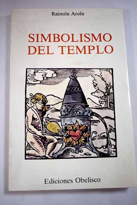 Simbolismo del templo - Arola, Raimon