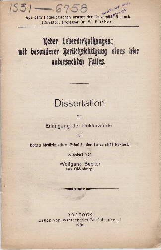 Ueber Leberverkalkungen mit besonderer Berücksichtigung eines hier: Becker, Wolfgang -