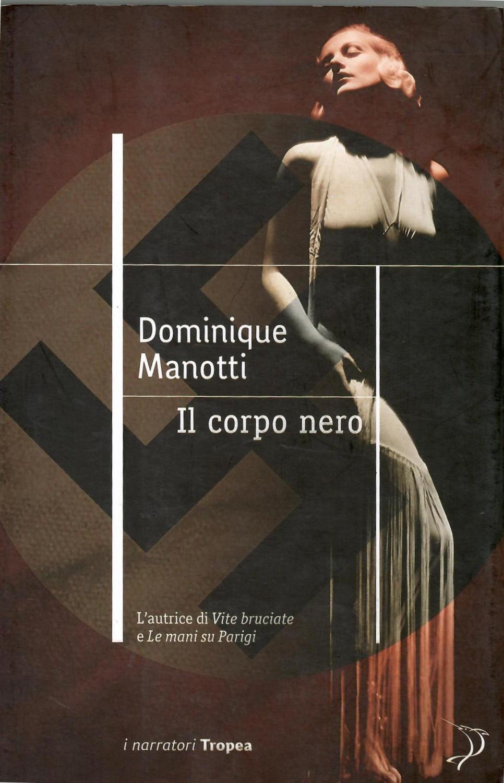 Il corpo nero - Dominique Manotti