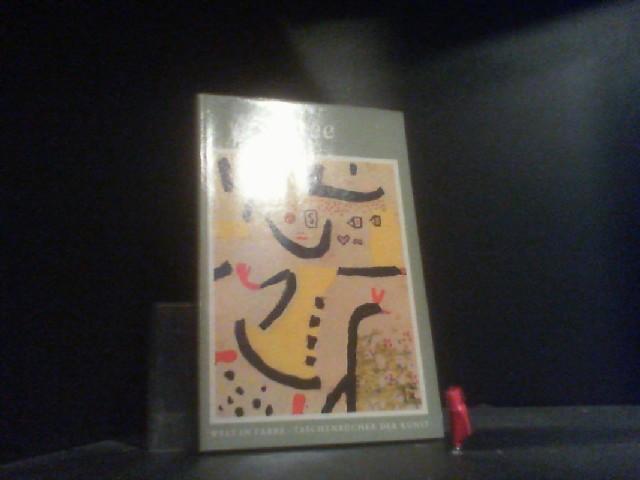 Paul Klee, 1879-1940 (Welt in Farbe /: Will, Grohmann: