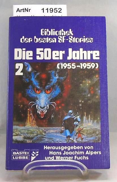 Die 50er Jahre 2 (1955 - 1959): Alpers. Hans Joachim