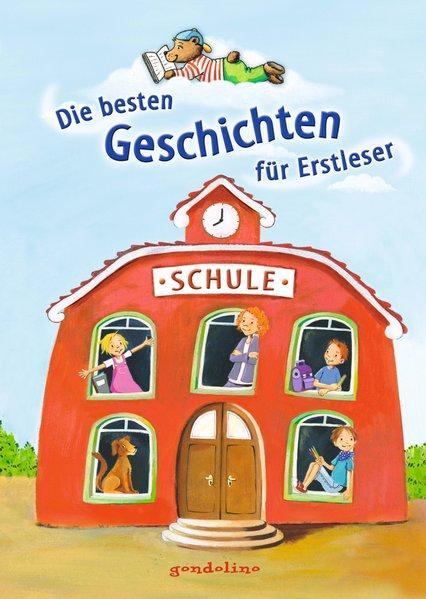 Die besten Geschichten für Erstleser: Schwarz, Annelies, Bernd