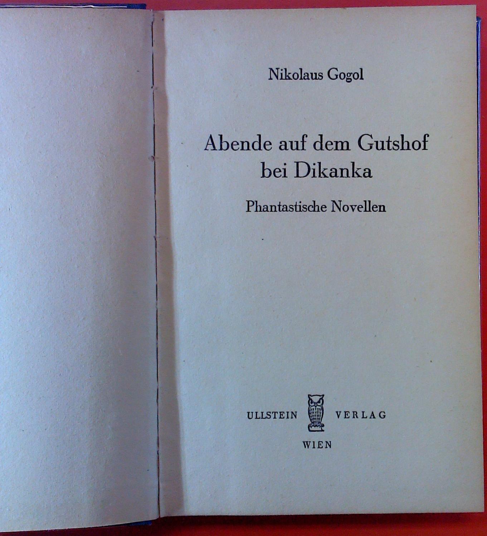 Abende auf dem Gutshof bei Dikanka: Nikolaus Gogol