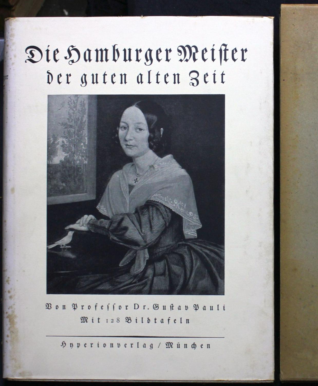 Die Hamburger Meister der guten alten Zeit.: Pauli, Gustav