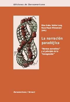 Narracion paradojica.Normas narrativas principio de transgresión - Grabe, Nina/Lang, Sabine