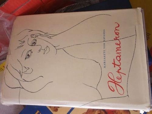 Heptameron 72 vergnügliche Erzählungen von Margarete von: Marguerite Luckenwald, Hans