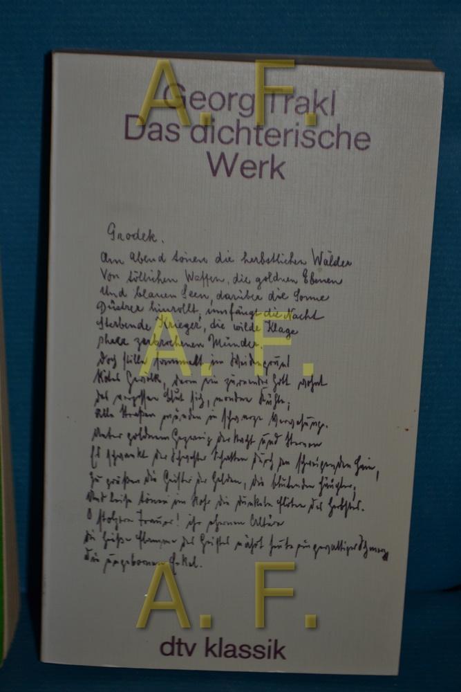 Das dichterische Werk : auf Grund d.: Trakl, Georg: