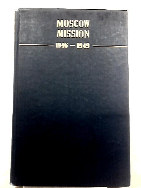 Moscow Mission, 1946-1949: Walter Bedell Smith