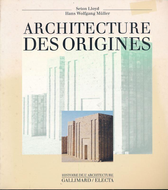 Architecture des origines: LLOYD Seton -