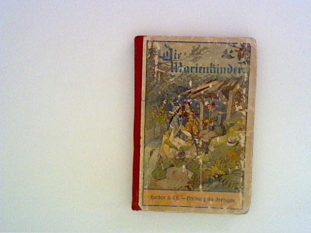 Die Marienkinder. Eine Erzählung aus dem Kaukasus.: Spillmann Joseph: